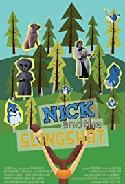 Nick and the Slingshot Poster