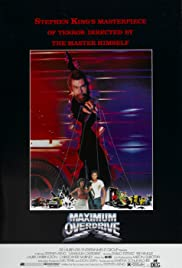Maximum Overdrive (1986) Poster - Movie Forum, Cast, Reviews