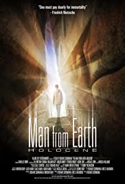 The Man from Earth: Holocene (2017) Poster - Movie Forum, Cast, Reviews