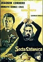 Secta satánica: el enviado del señor
