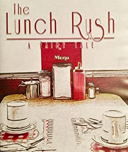 Hollywood downloads movies The Lunch Rush by none [avi]