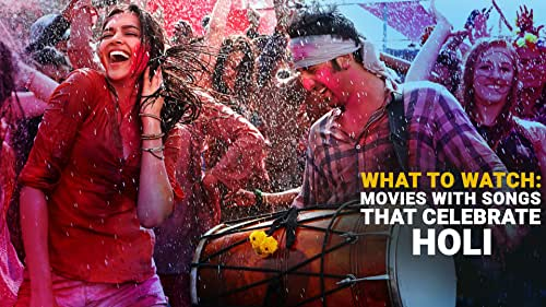 Movies With Songs That Celebrate Holi