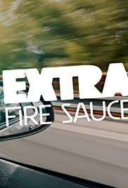 Extra Fire Sauce Poster