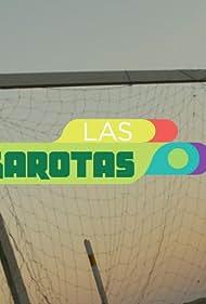 Las Garotas (2014)