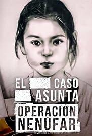 El caso Asunta (Operación Nenúfar) Poster