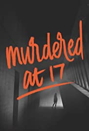 Murdered at 17 (2018) 720p