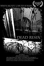 Dead Resin Poster
