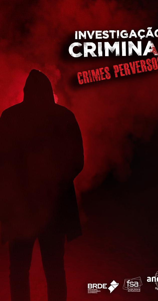 Descargar Investigação Criminal Crimes Perversos Temporada 1 capitulos completos en español latino
