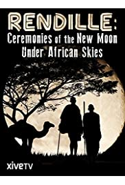 Rendille: Ceremonies of the New Moon under African Skies