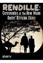 Rendille: Ceremonies of the New Moon under African Skies