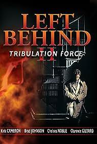 Left Behind II: Tribulation Force (2002) Poster - Movie Forum, Cast, Reviews