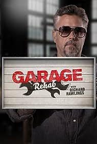 Richard Rawlings in Garage Rehab (2017)