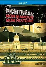 Montreal, mon amour, mon histoire
