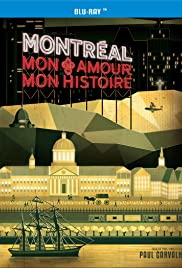 Montreal, mon amour, mon histoire Poster
