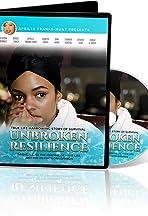 Unbroken Resilience