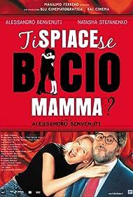 Alessandro Benvenuti and Natasha Stefanenko in Ti spiace se bacio mamma? (2003)