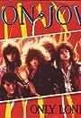 Bon Jovi: Only Lonely
