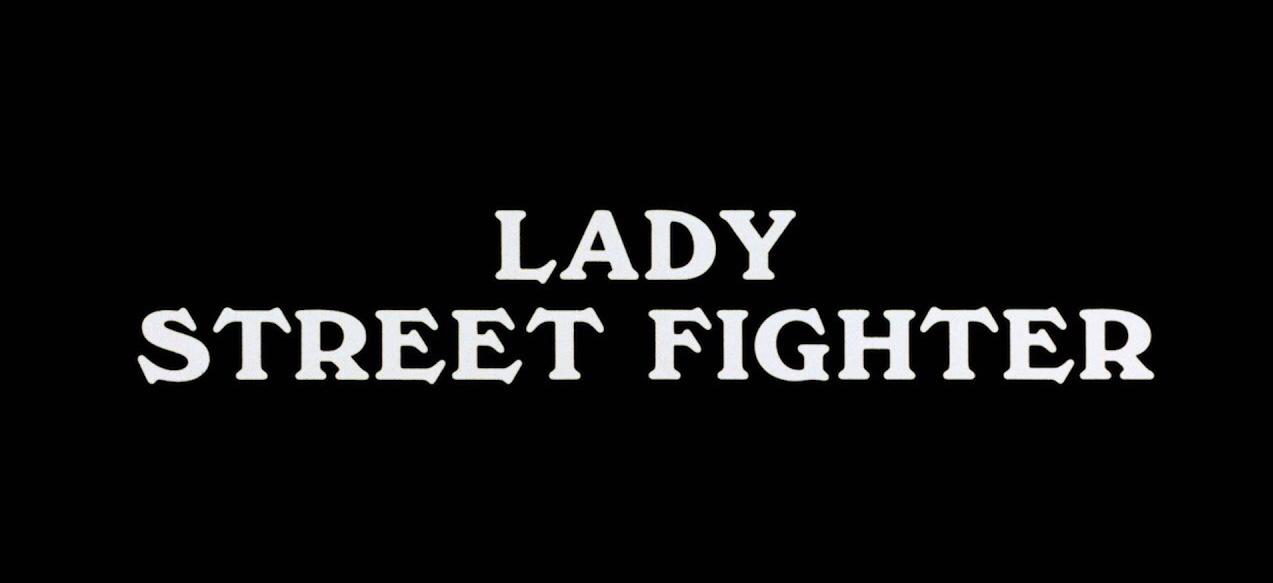 Lady Street Fighter (1981)