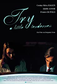 Try a Little Tenderness Poster