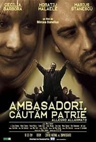 Ambasadori, cautam patrie (2003)