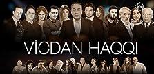 Vicdan haqqi (2016– )
