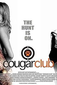 Faye Dunaway, Joe Mantegna, Izabella Scorupco, Joely Fisher, Kaley Cuoco, Loretta Devine, Chyna, Warren Kole, and Jason Jurman in Cougar Club (2007)