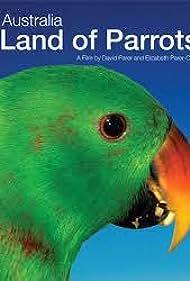 Australia: Land of Parrots (2008)
