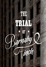 The Trial of Barnaby Finch