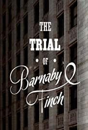 The Trial of Barnaby Finch Poster