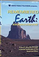 Remembered Earth: New Mexico's High Desert