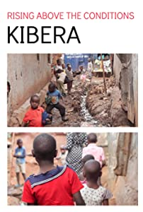 PC downloadable movies Kibera: Rising Above the Conditions [2048x2048]