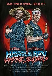 Hawk and Rev Vampire Slayers
