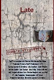 Late: Zombie Etiquette Poster