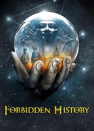 Where to stream Forbidden History