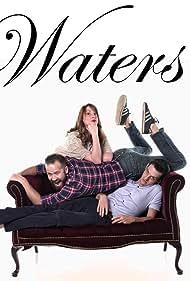 Joshua McGowen, Erin DeCoursey, and John Burns in Waters (2016)