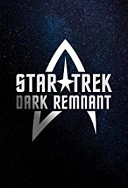 Star Trek: Dark Remnant Poster