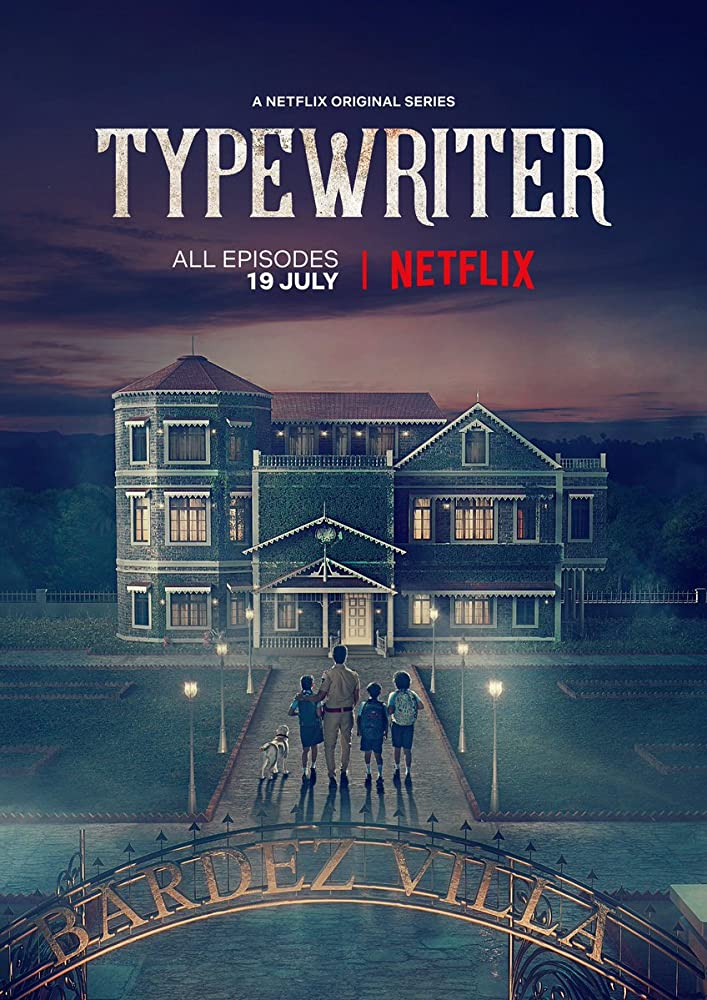 Typewriter (2019) S01 Hindi Dubbed Complete Series 802MB NF WEB-DL Download