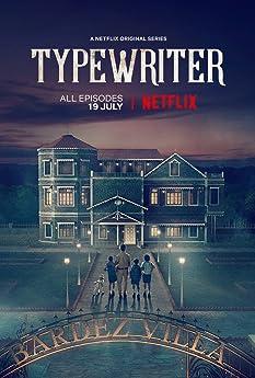 Typewriter (2019-)