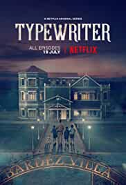Download Typewriter {Season 1} Netflix [Hindi] Bluray 720p [400MB]