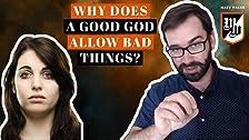 ¿Por qué un Dios bueno permite cosas malas?