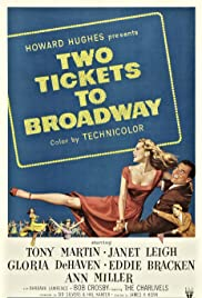 Two Tickets to Broadway(1951) Poster - Movie Forum, Cast, Reviews