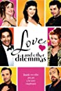 Love and Other Dilemmas (2006) Poster