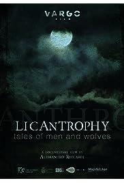 Licantropia: Storia di uomini e lupi
