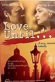 Download Love Until () Movie