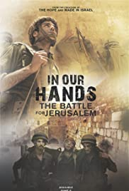 In Our Hands: The Battle for Jerusalem Poster