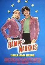 Rampe & Naukkis - Kaikkien aikojen superpari
