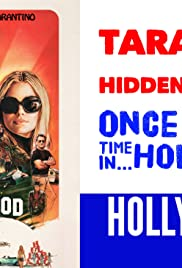 Tarantino Hidden in the Poster of Once Upon A Time In... Hollywood - In-Depth Analysis Poster