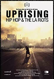 Uprising: Hip Hop and the LA Riots Poster