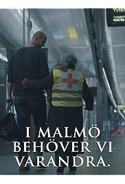 I Malmö Behöver Vi Varandra