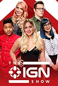 Primary photo for The IGN Show